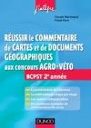 Réussir le commentaire de cartes et de documents géographiques aux concours Agro-Veto : BCPST 2e année