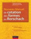 Nouveau manuel de cotation des formes au Rorschach