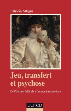 Jeu, transfert et psychose