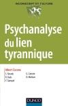 Psychanalyse du lien tyrannique