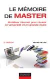 Le mémoire de master : Mobiliser Internet pour réussir à l'université et en grande école