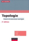 Topologie : Cours et exercices corrigs