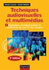 Techniques audiovisuelles et multimédias. : T1 : Captation, enregistrement et restitution du son et des images