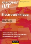 Electrotechnique IUT : L'essentiel du cours, exercices avec corrigés détaillés