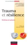 Trauma et résilience : Victimes et auteurs