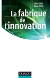 La fabrique de l&#039;innovation