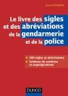 Le livre des sigles et des abréviations de la gendarmerie et de la police