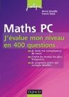 Maths PC - J'évalue mon niveau en 400 questions : J'évalue mon niveau en 400 questions