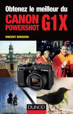 Obtenez le meilleur du Canon Powershot G1X