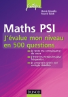 Maths PSI : J'évalue mon niveau en 500 questions