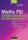 Maths PSI : J'évalue mon niveau en 500 questions