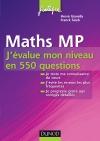 Maths MP : J'évalue mon niveau en 550 questions