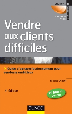 Vendre aux clients difficiles