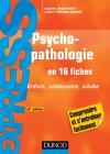Psychopathologie : Enfant, adolescent, adulte