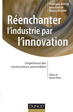 Couverture : Réenchanter l'industrie par l'innovation