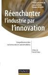 Réenchanter l'industrie par l'innovation : L'expérience des constructeurs automobiles