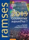 Ramses 2013 - Gouverner aujourd'hui ? : + Version numérique PDF ou Epub
