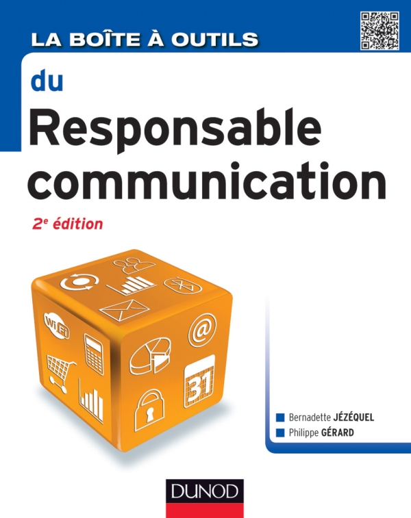 La Bo?te ? outils du Responsable Communication - 2e ?d.