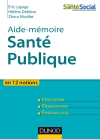 Aide-mmoire - Sant publique : En 12 notions