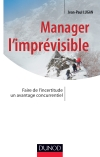 Manager l'imprévisible : Faire de l'incertitude un avantage concurrentiel