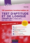 100 questions incontournables au test d'aptitude et de logique : Tremplin 1, Team, AST1, ESG, EDC