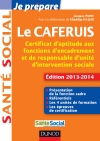 Je prpare le CAFERUIS : Certificat d&#039;aptitude aux fonctions d&#039;encadrement et de responsable d&#039;unit d&#039;intervention sociale