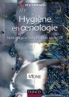 Hygiène en oenologie : Nettoyage, désinfection, HACCP