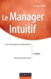 Le manager intuitif : Vers l'entreprise collaborative