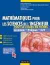 Mathématiques pour les sciences de l'ingénieur - Tout le cours en fiches : 120 fiches de cours, 460 exercices résolus, exemples d'applications et bonus web