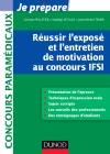 Russir l&#039;expos et l&#039;entretien de motivation au concours IFSI : Tout pour prparer l&#039;oral