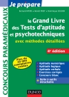 Le grand livre des tests d&#039;aptitude et psychotechniques : avec mthodes dtailles