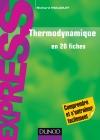 Thermodynamique : en 20 fiches