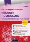 Les 100 pièges à éviter pour Réussir l'Anglais : Concours Tremplin et Passerelle