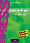 Biotechnologies : en 27 fiches