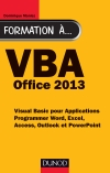 Formation à VBA Office 2013 : Programmer Word, Excel, Access, Outlook et PowerPoint