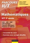 Mathématiques IUT 2e année : L'essentiel du cours, exercices avec corrigés détaillés