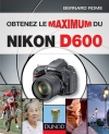 Obtenez le maximum du Nikon D600