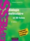 Biologie moléculaire - 2e édition : en 30 fiches