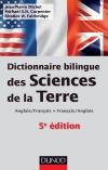 Dictionnaire bilingue des sciences de la Terre : Anglais/Français-Français/Anglais