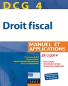 DCG 4 - Droit fiscal 2013/2014 : Manuel et Applications