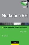 Marketing RH : Attirer, intgrer et fidliser les salaris
