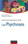 Les psychoses : Trait de psychopathologie de l&#039;adulte.