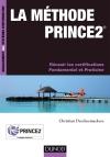 La méthode Prince2 : Réussir les certifications Fondamental et Praticien