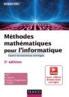 Méthodes mathématiques pour l'informatique : Cours et exercices corrigés (+ vidéos pédagogiques)