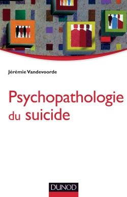 Psychopathologie du suicide