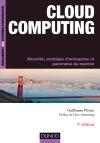 Cloud Computing : Sécurité, stratégie d'entreprise et panorama du marché
