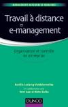 Travail à distance et e-management : Organisation et contrôle