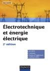 Electrotechnique et énergie électrique : Notions fondamentales - Machines - Réseaux