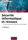 Sécurité informatique et réseaux : Cours avec plus de 100 exercices corrigés