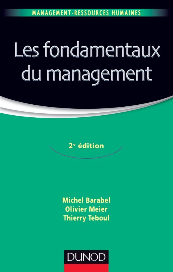 Les fondamentaux du management - 2e ?dition
